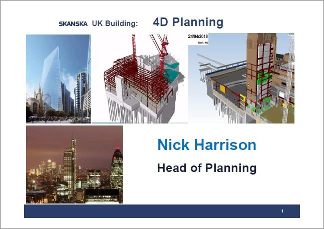 4D_Planning_Nick Harrison_Head of Planning_Skanska